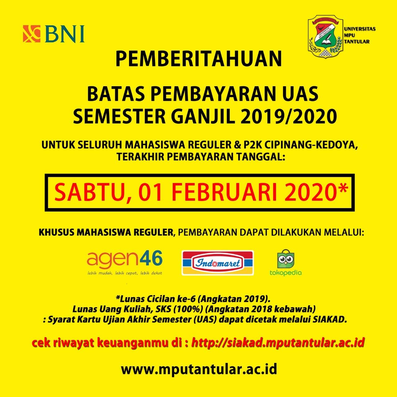BATAS PEMBAYARAN UAS SEMESTER GANJIL 2019-2020